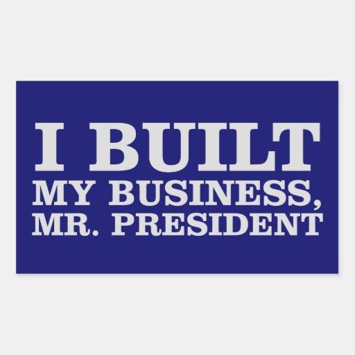 I Built My Business, Mr. President Sticker
