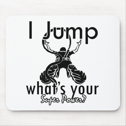 I Bungee Jumping what's your super power Mouse Pad