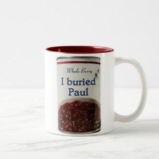 I Buried Paul mug