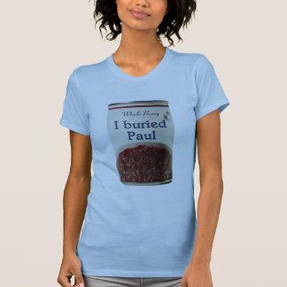 I Buried Paul t-shirt