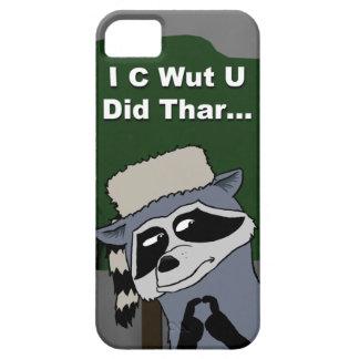 I C Wut U Did Thar iPhone 5 case