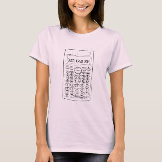I calculate therefore I am T-Shirt