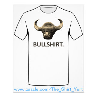 I Call Bull Shirt Flyer