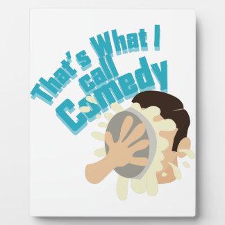 I Call Comedy Plaque