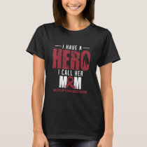 I Call Her Mom Multiple Myeloma Cancer Awareness T-Shirt