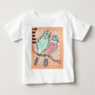 I call her my love bird baby T-Shirt