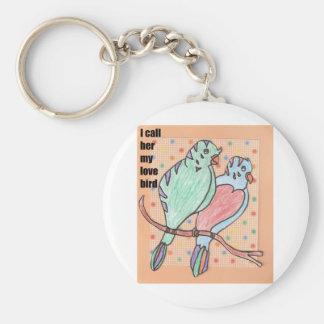 I call her my love bird basic round button keychain