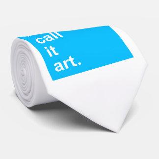 I call it art. tie