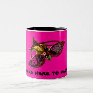 I came here to party! Two-Tone coffee mug