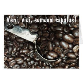 I Came, I Saw, I Drank Coffee Card