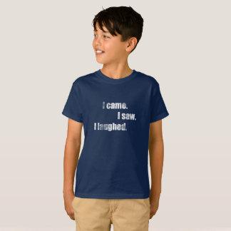 I came, I saw, I laughed. Merrily, funny T-Shirt