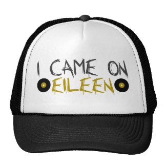 I Came on Eileen Mesh Hats