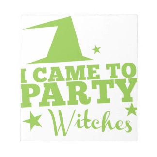 I came to party witches notepad