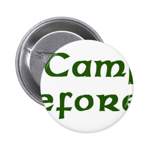 I Camp Therefore I Am Pinback Buttons