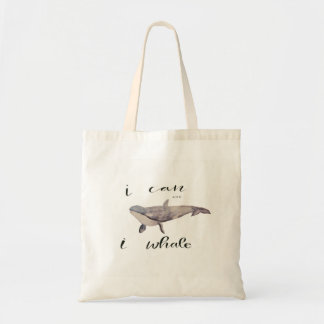I Can and I Whale Tote Bag