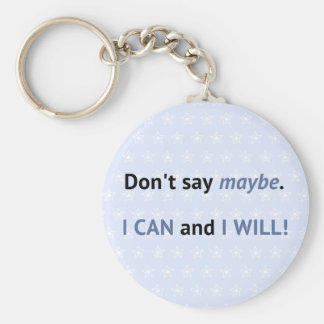 I can and I will blue inspirational quote Basic Round Button Keychain
