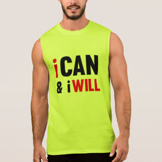 I Can And I Will Sleeveless Shirt