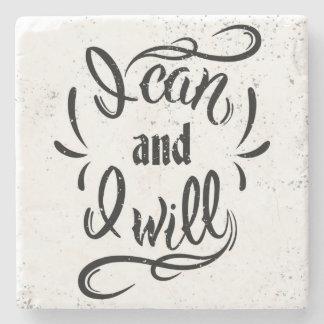 I Can And I Will Stone Coaster