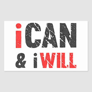 I Can And I Will   Vintage Look Rectangular Sticker