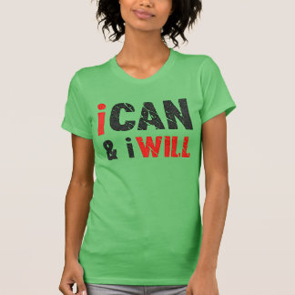 I Can And I Will | Vintage Look T-Shirt