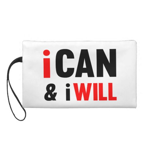 I Can and I Will Wristlet