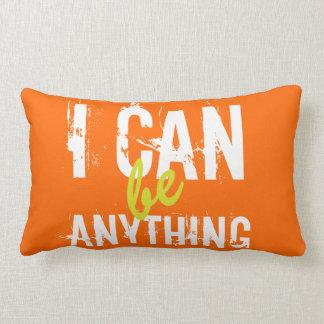 I Can Be Anything Inspirational Motivational Lumbar Pillow