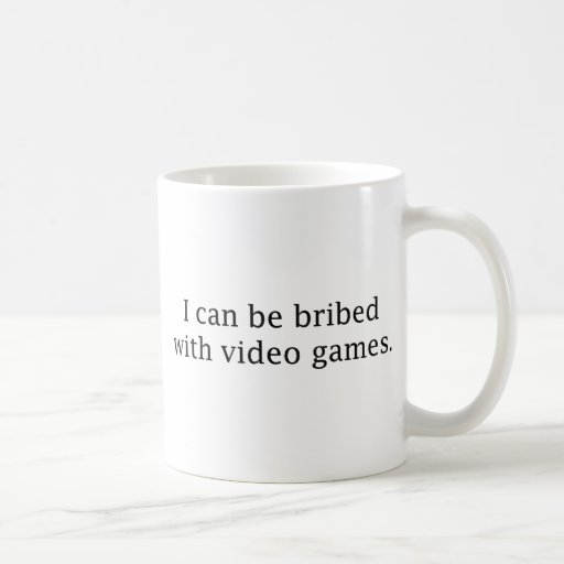 I Can Be Bribed With Video Games Mugs