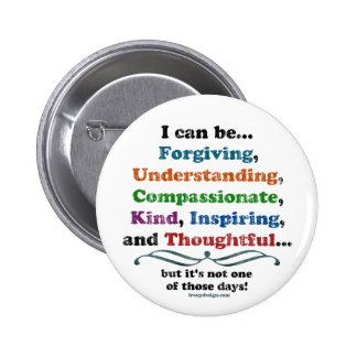 I can be Forgiving 2 Inch Round Button