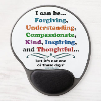 I can be Forgiving Gel Mouse Pad
