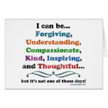 I can be Forgiving Greeting Card