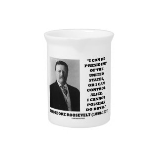 I Can Be President Of The United States Or Control Drink Pitcher