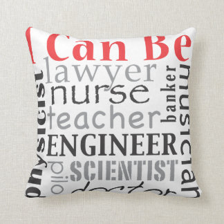 I can be throw pillow