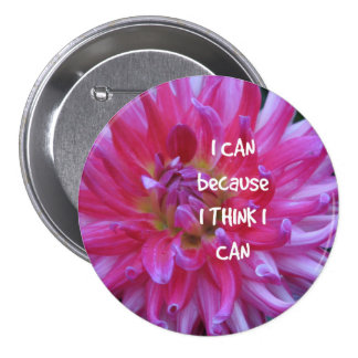 I Can Because I Think I Can Button