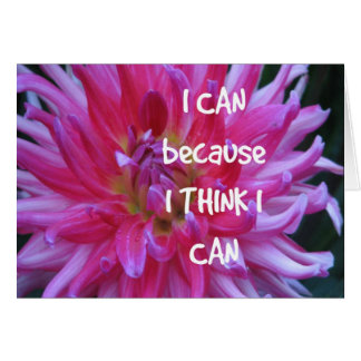 I Can Because I Think I Can Card