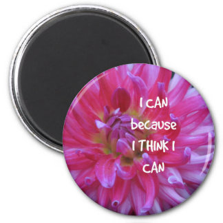 I Can Because I Think I Can Magnet