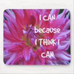 I Can Because I Think I Can Mouse Pad