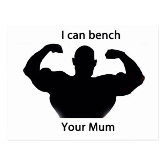 I can bench your mum postcard