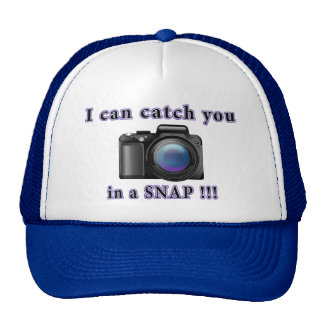 """""""I can catch you in a snap"""" hat"""