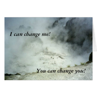 I can change me!  You can change you! Card