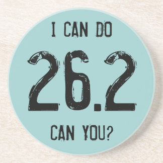 I can do 26.2 -- Can you? Sandstone Coaster