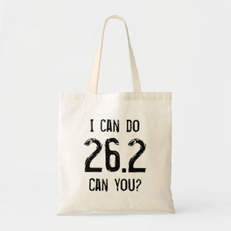I can do 26.2 -- Can you? Tote Bag