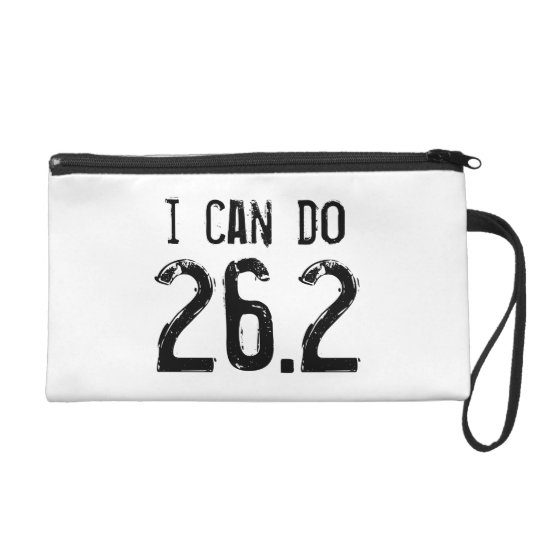 I can do 26.2 -- Can you? Wristlet Purse
