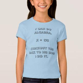 I can do algabra.x = 175Checkout the back to se... T-Shirt