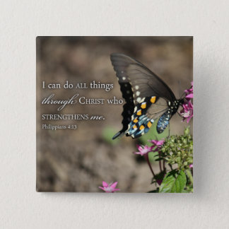 I can do all things Phil 4 Butterfly photo button