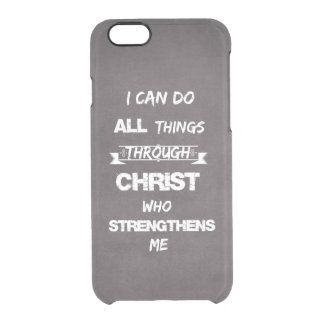 I can do all things Philippians Bible Verse Clear iPhone 6/6S Case