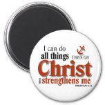 I Can Do All Things Through Christ 2 Inch Round Magnet
