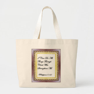 I Can Do All Things Through Christ Bag