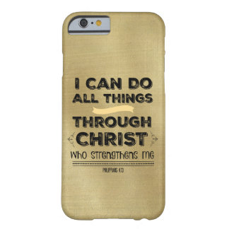I Can Do All Things through Christ Barely There iPhone 6 Case