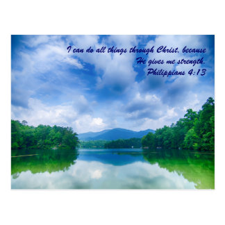 I can do all things through Christ, because he giv Post Cards