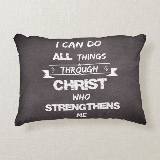 I Can do all things through Christ Bible Verse Accent Pillow